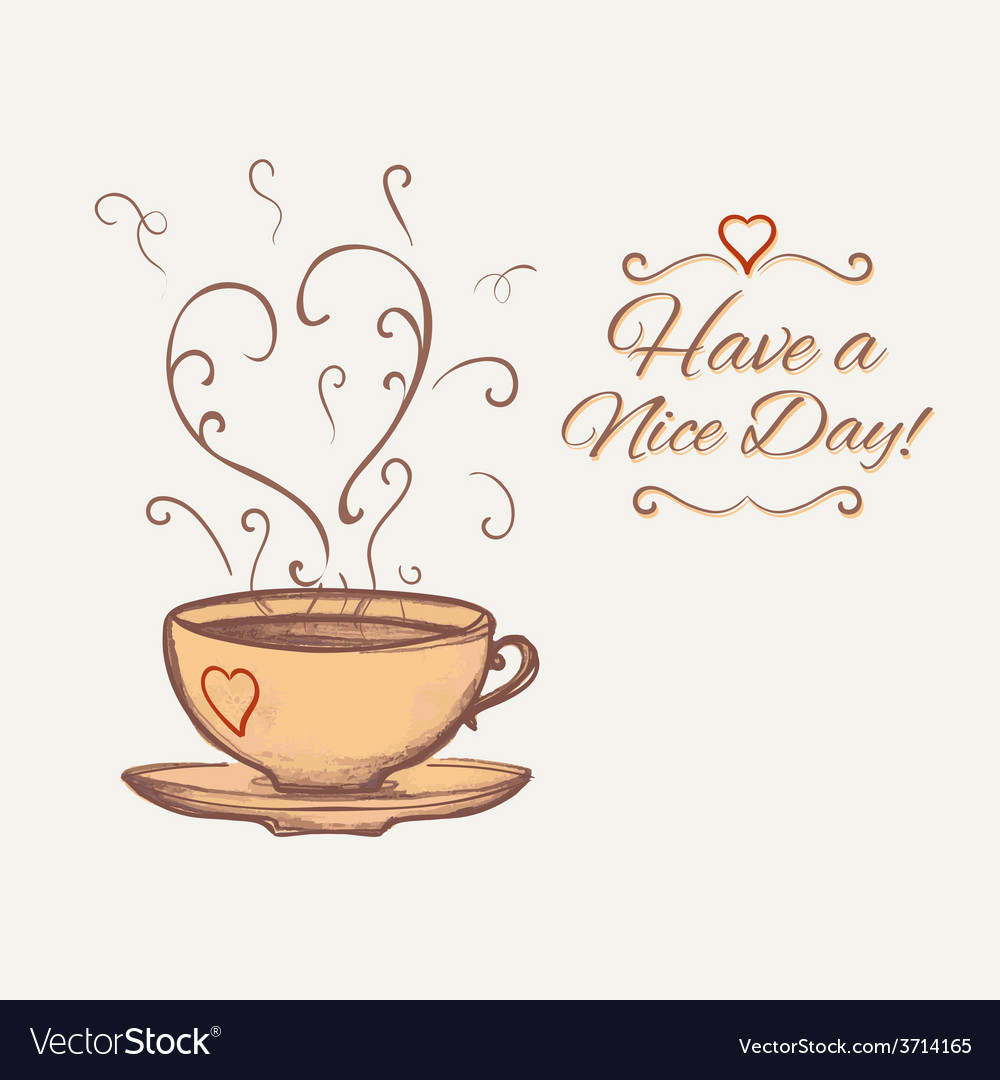Have a nice day background with cup of tea vector | Price: 1 Credit (USD $1)