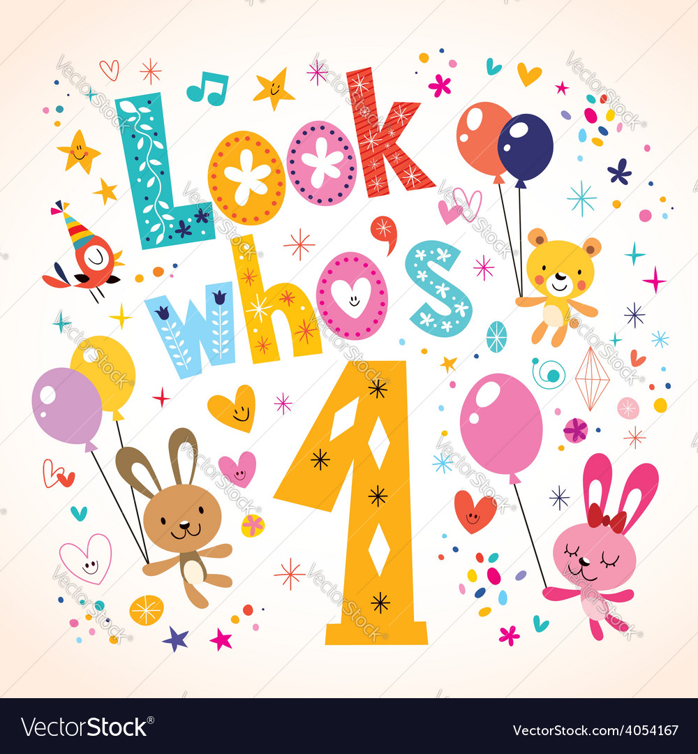 Look whos one - first birthday card 2 vector | Price: 1 Credit (USD $1)