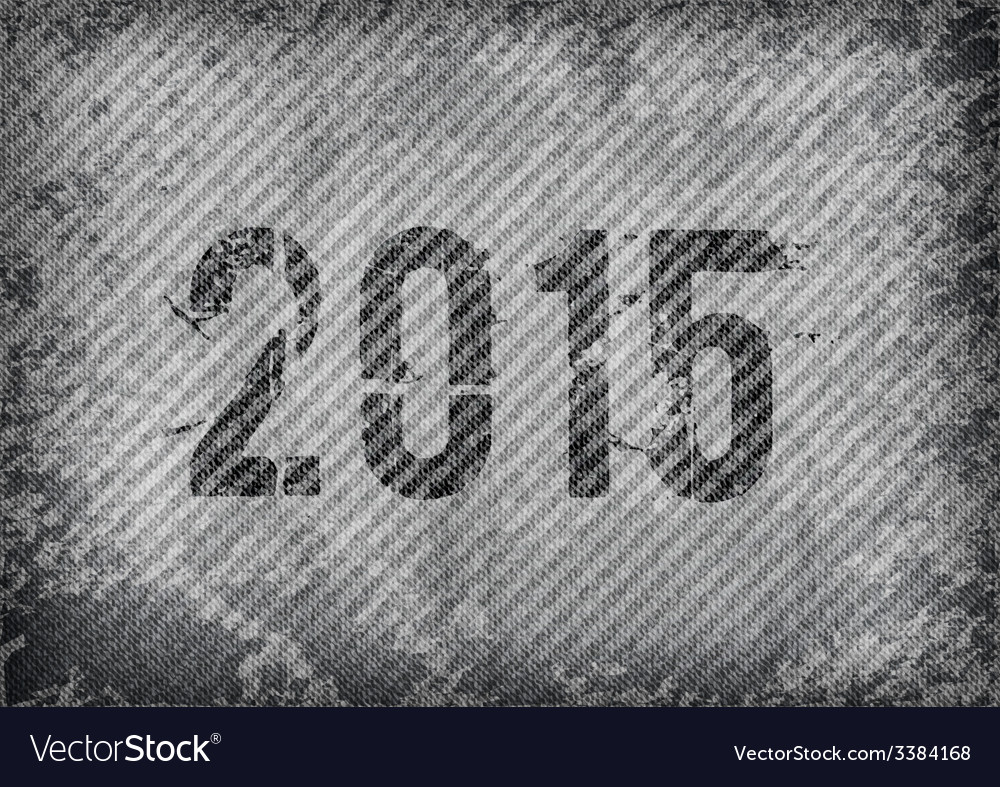 2015 grunge texture vector | Price: 1 Credit (USD $1)