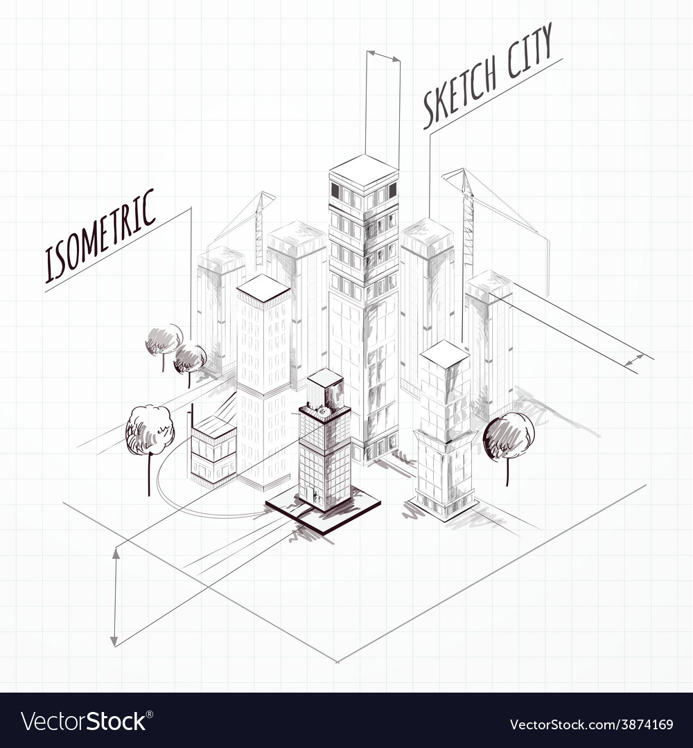 City construction sketch isometric vector | Price: 1 Credit (USD $1)