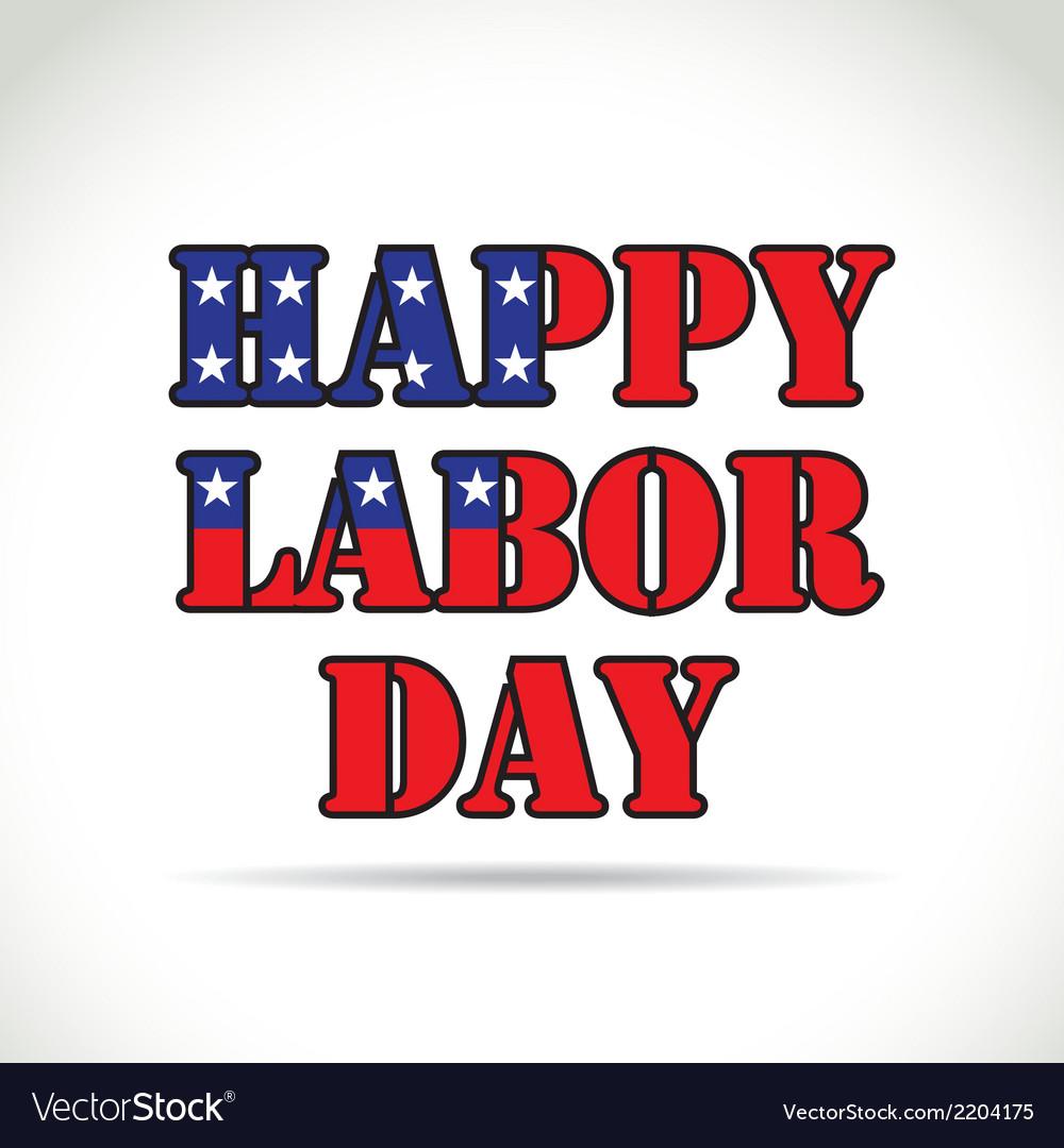 Happy labor day vector | Price: 1 Credit (USD $1)