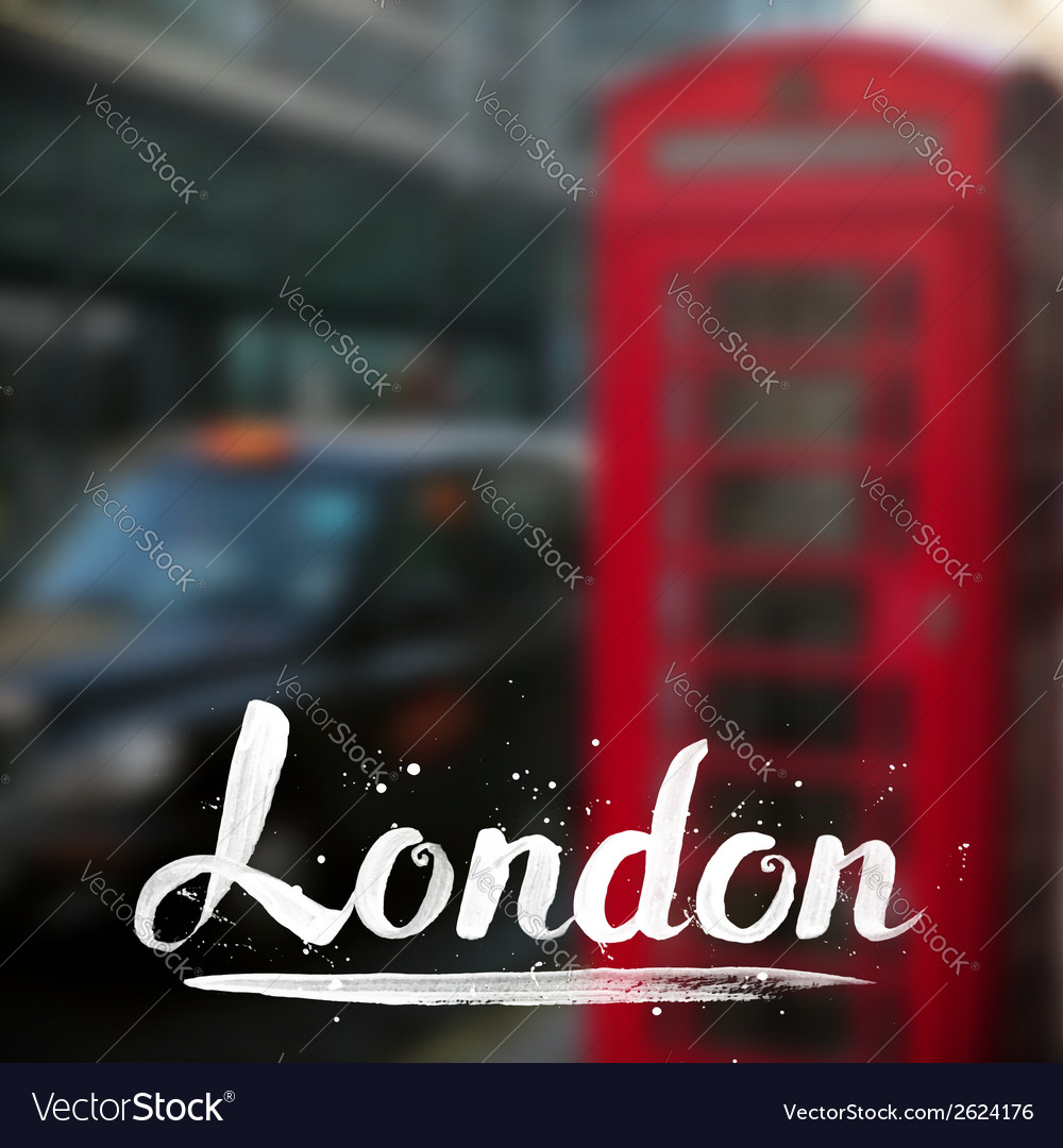 London calligraphy sign on blurred photo vector | Price: 1 Credit (USD $1)