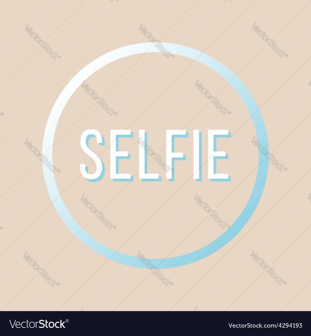 Inscription selfie in gradient circle vector | Price: 1 Credit (USD $1)
