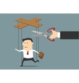 Hand cutting strings of marionette businessman vector