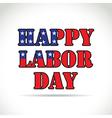 Happy labor day vector