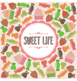 Sweet life card cute background with candies vector