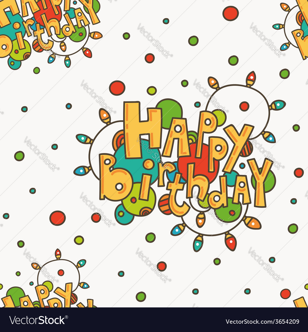 Seamless pattern with happy birthday greetings vector | Price: 1 Credit (USD $1)