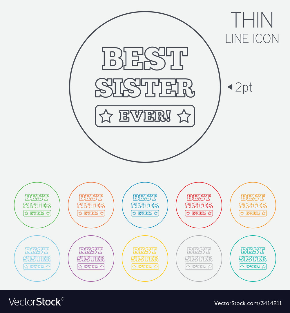 Best sister ever sign icon award symbol vector | Price: 1 Credit (USD $1)