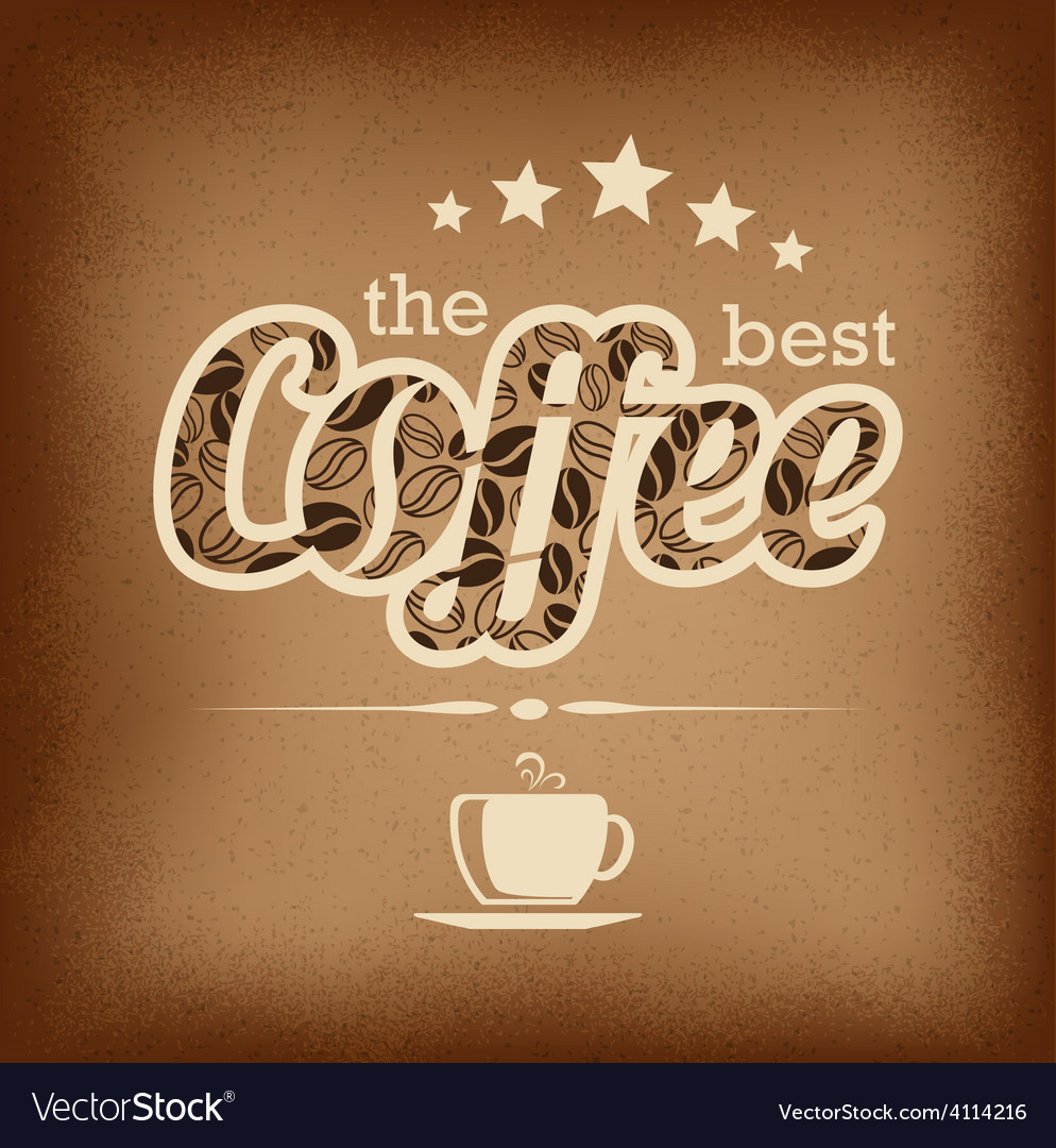 Coffee label design over grunge vintage background vector | Price: 1 Credit (USD $1)