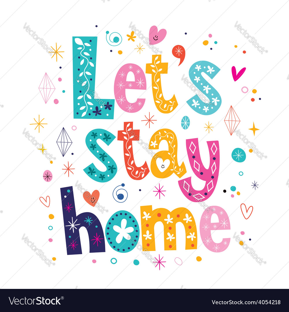 Lets stay home typography lettering decorative vector | Price: 1 Credit (USD $1)