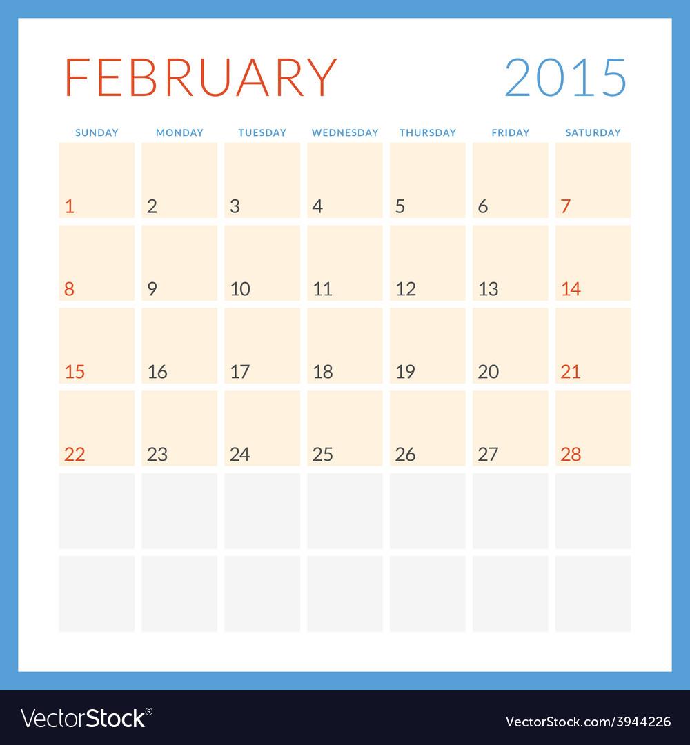 Calendar 2015 flat design template february week vector | Price: 1 Credit (USD $1)