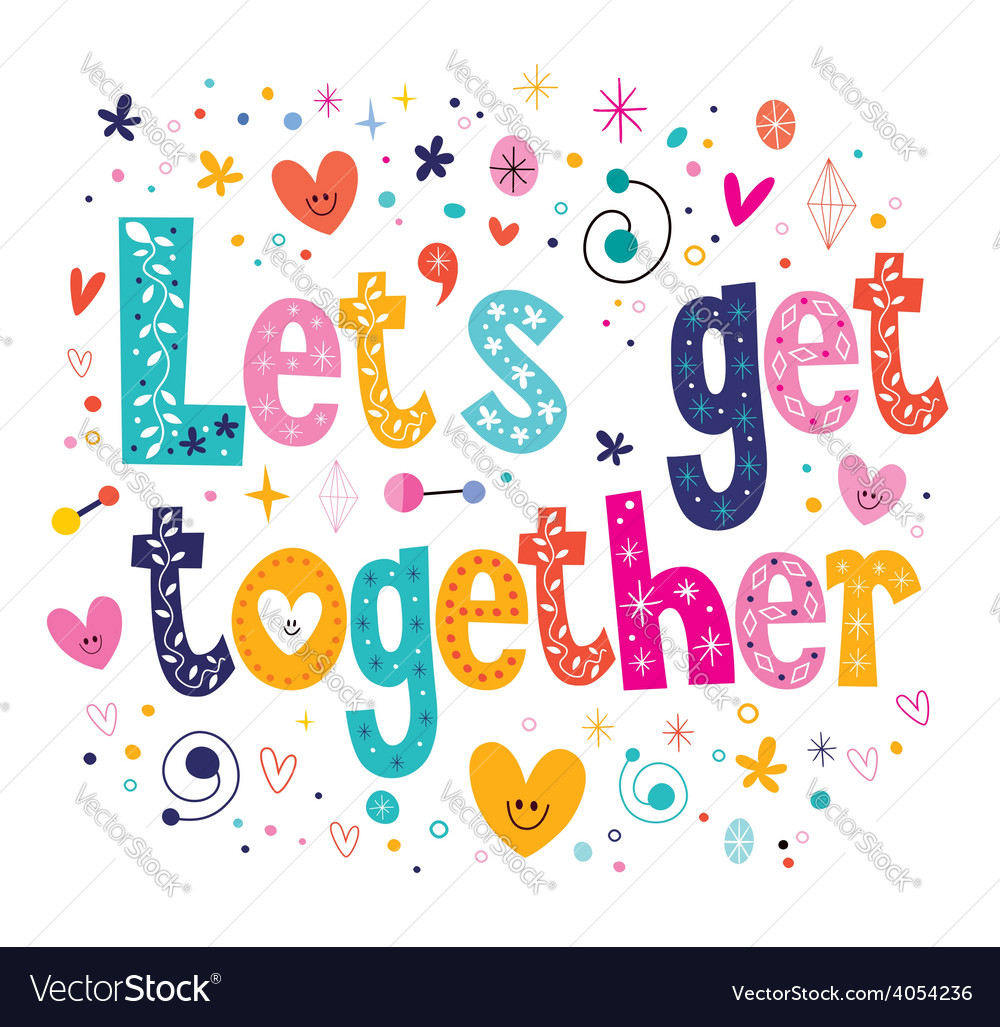 Lets get together vector | Price: 1 Credit (USD $1)
