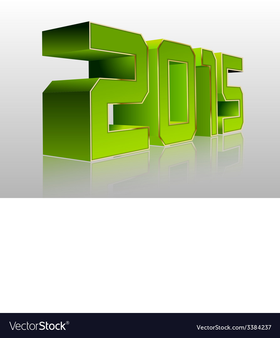 2015 3d green vector | Price: 1 Credit (USD $1)