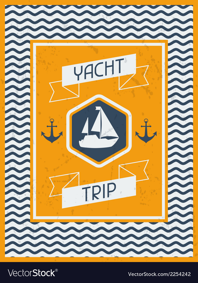 Yacht trip nautical retro poster in flat design vector | Price: 1 Credit (USD $1)