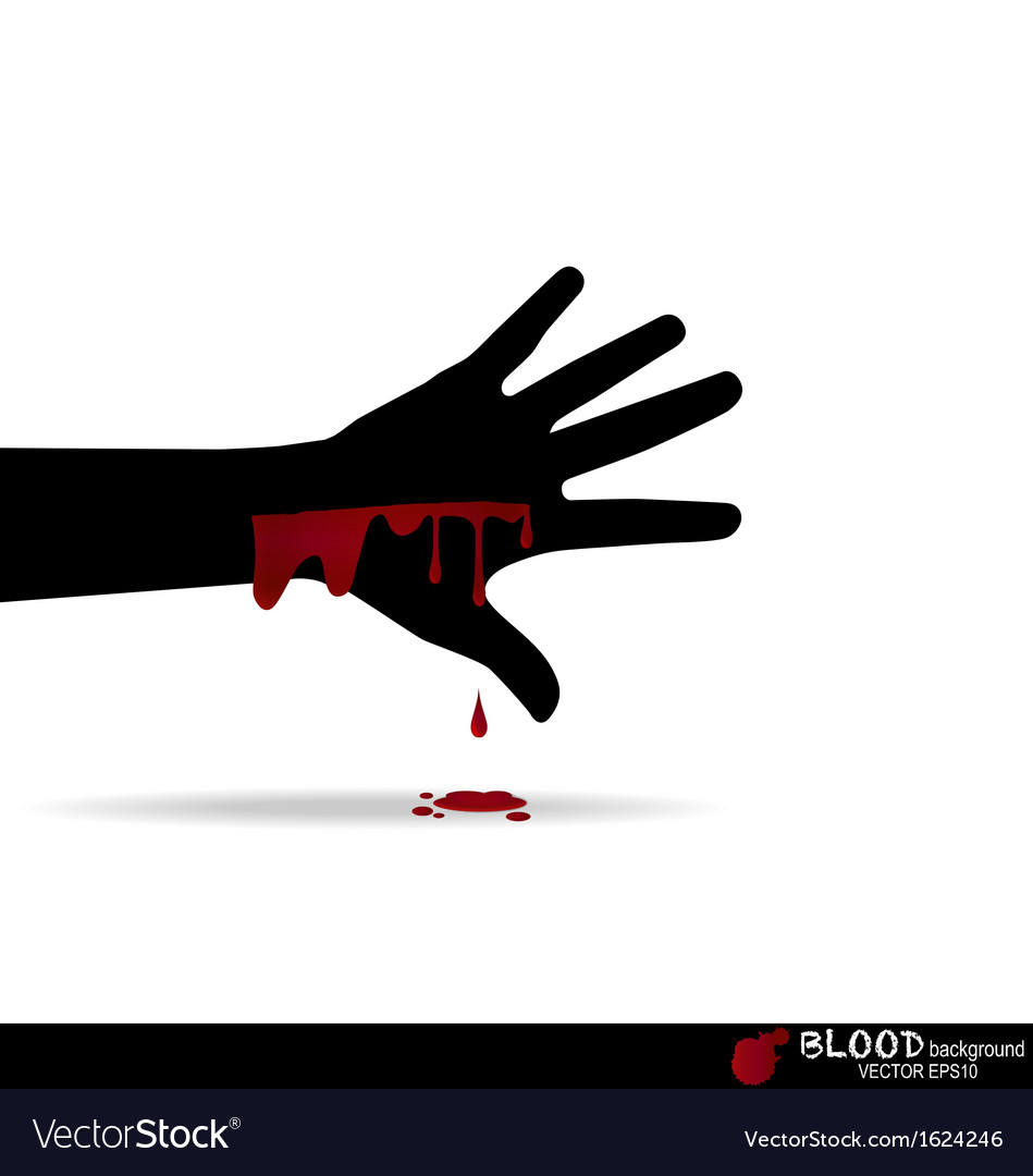 A bloody hand with blood dripping down vector | Price: 1 Credit (USD $1)