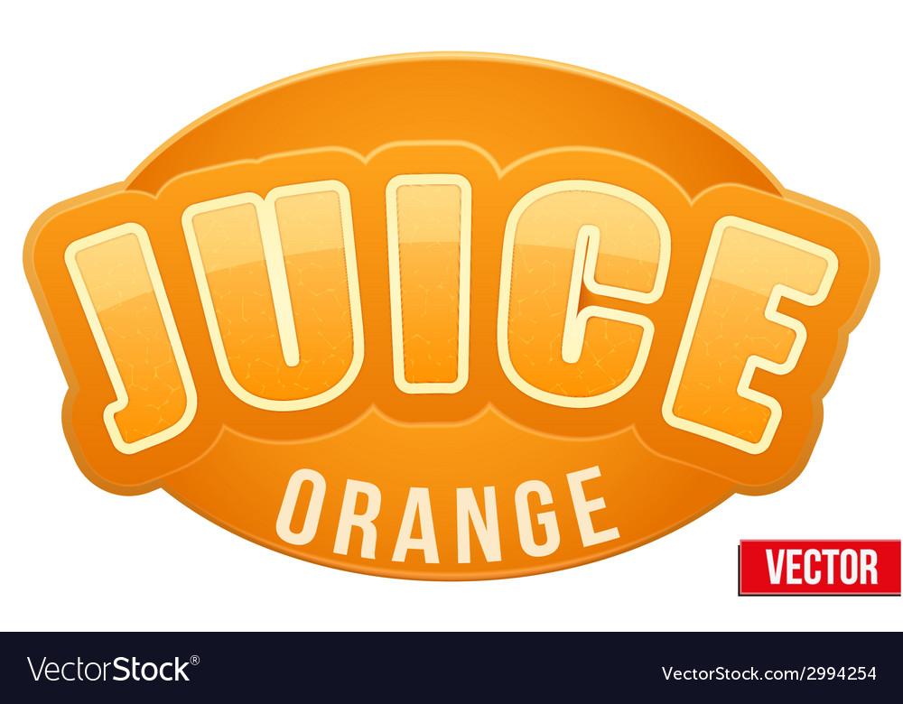 Label for orange juice bright premium design vector | Price: 1 Credit (USD $1)