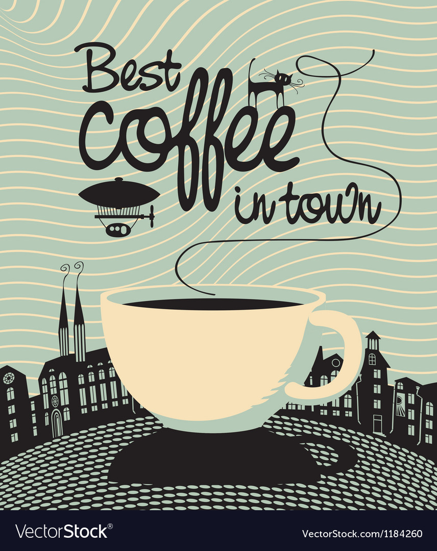 Best coffee in town vector | Price: 3 Credit (USD $3)