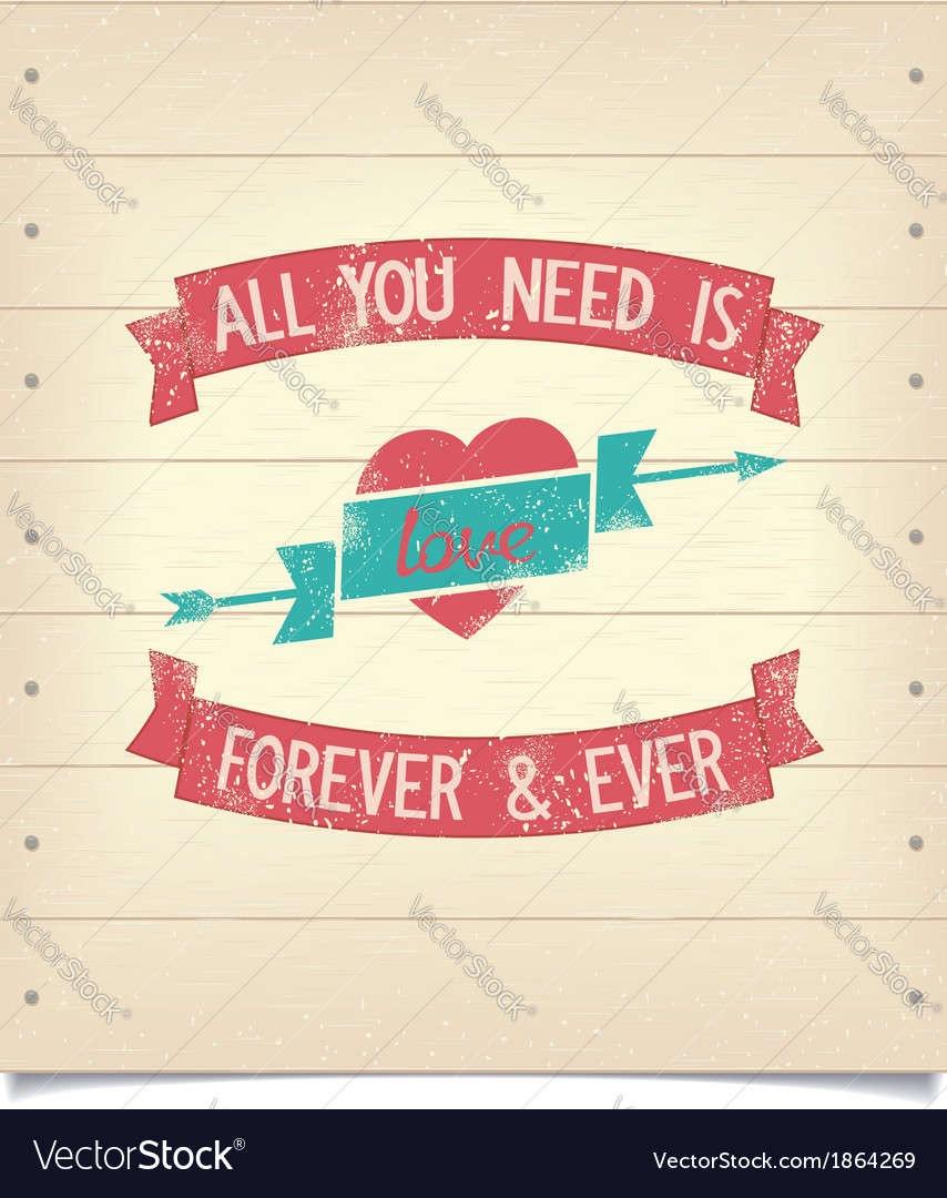 All you need is love quote vintage american design vector | Price: 1 Credit (USD $1)