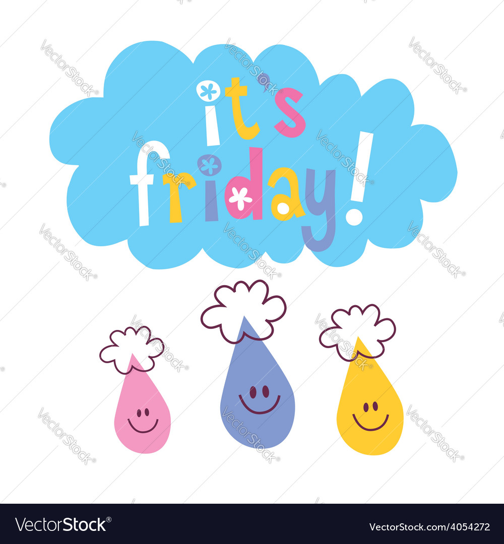 Its friday vector | Price: 1 Credit (USD $1)