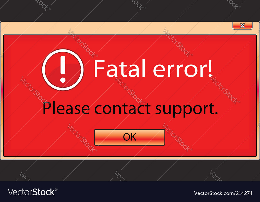 Fatal error window vector | Price: 1 Credit (USD $1)