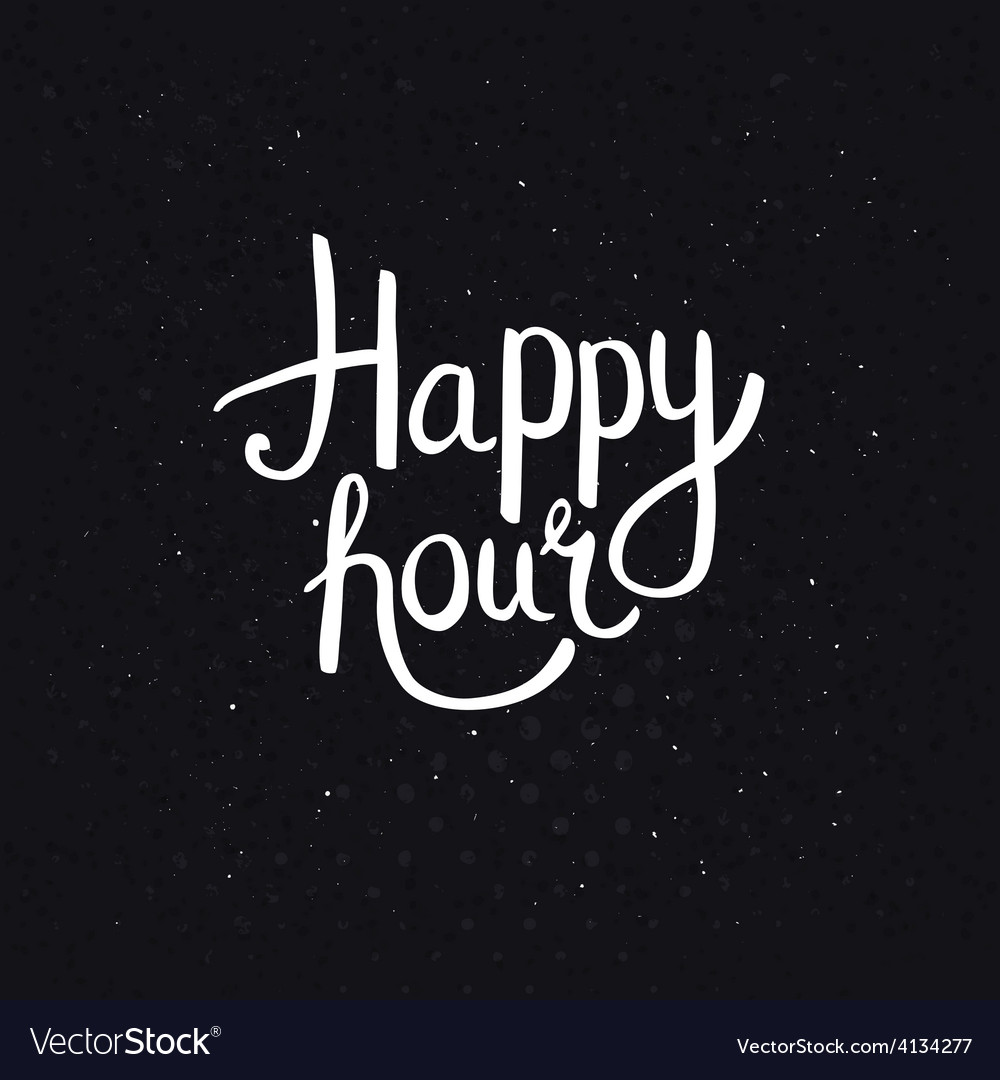 Happy hours phase on abstract black background vector | Price: 1 Credit (USD $1)