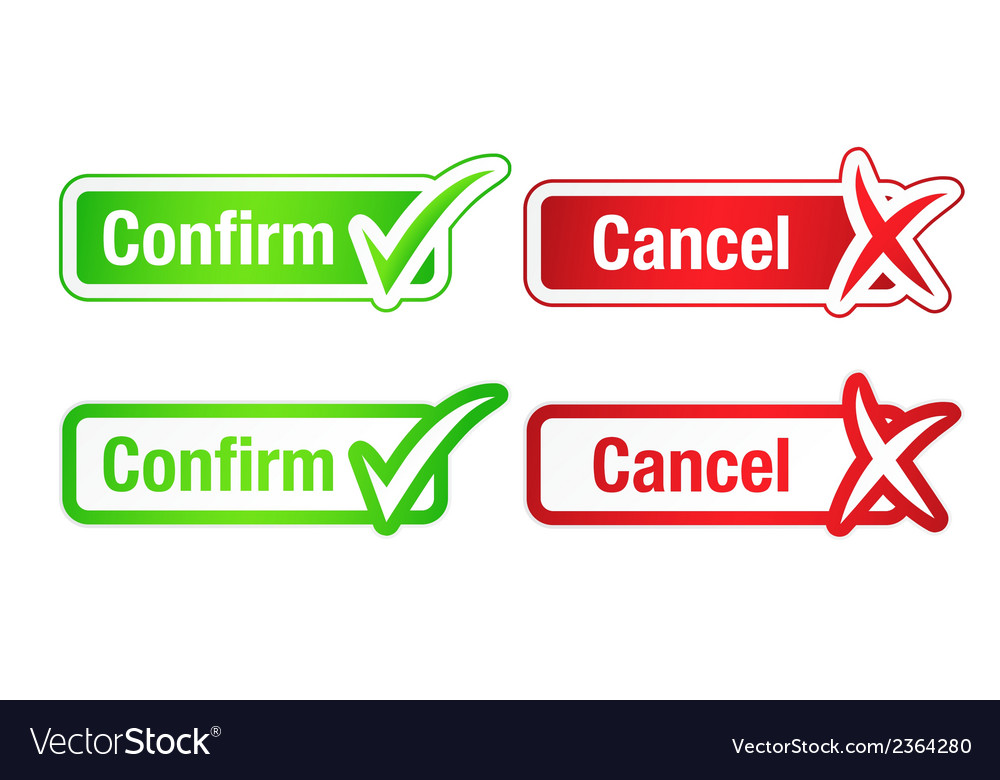 Confirm cancel buttons with checkmarks vector | Price: 1 Credit (USD $1)