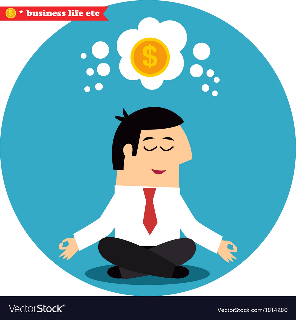 Manager meditating on money and success vector | Price: 1 Credit (USD $1)