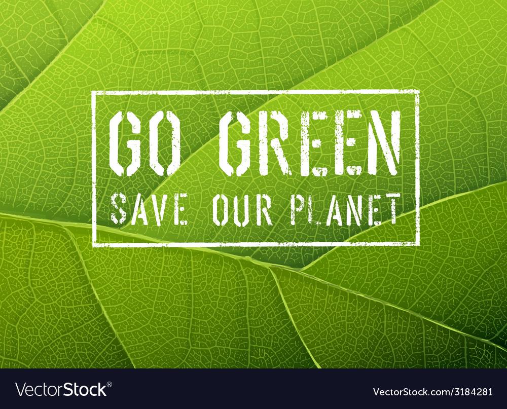 Go green conceptual poster vector | Price: 1 Credit (USD $1)