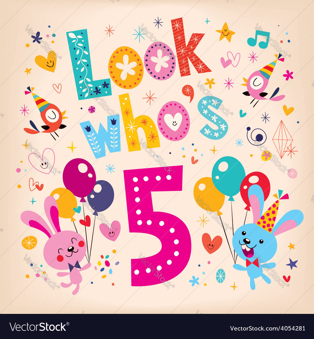 Look whos five - fifth birthday vector | Price: 1 Credit (USD $1)