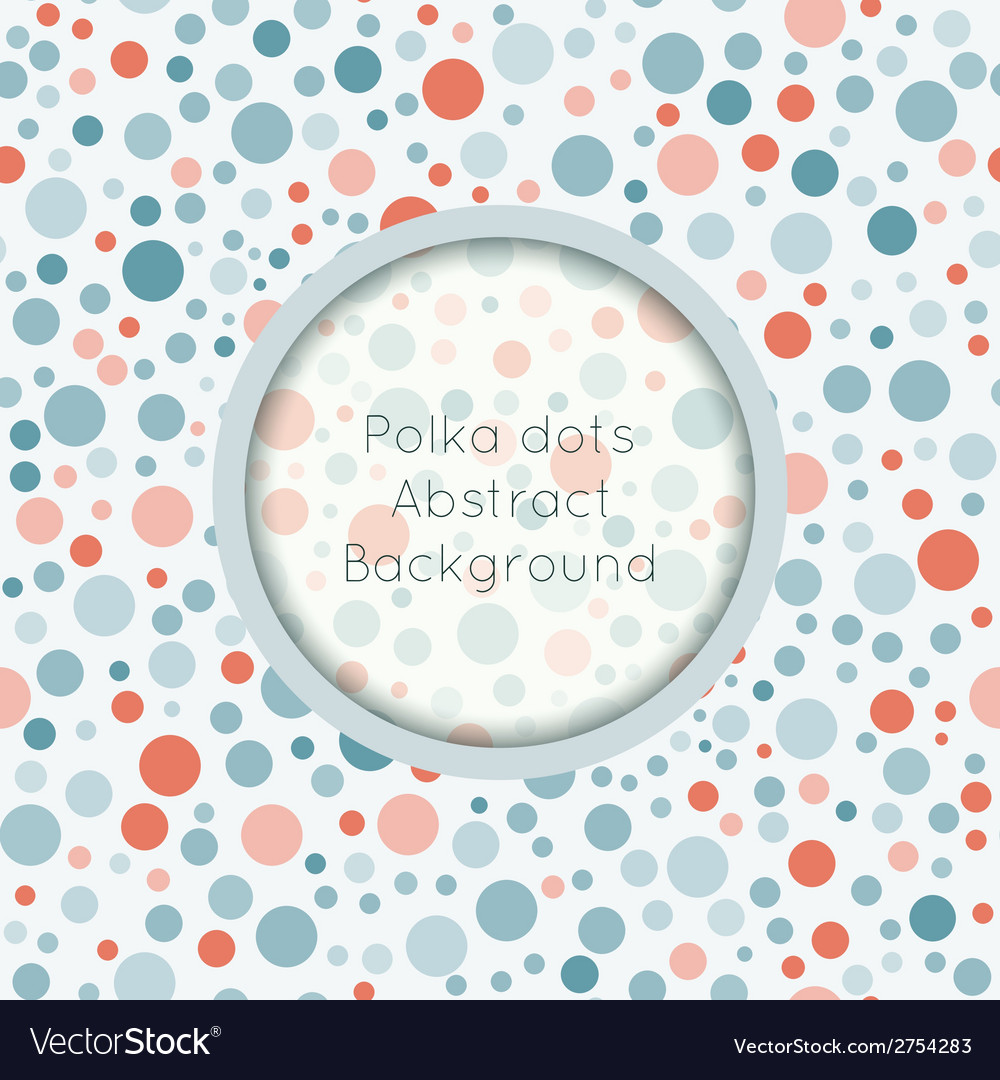 Polka dot seamless pattern with place for text vector   Price: 1 Credit (USD $1)