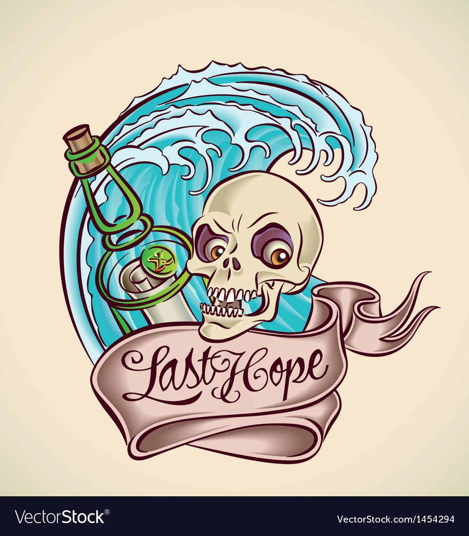 Last hope - sailors tattoo design vector | Price: 1 Credit (USD $1)