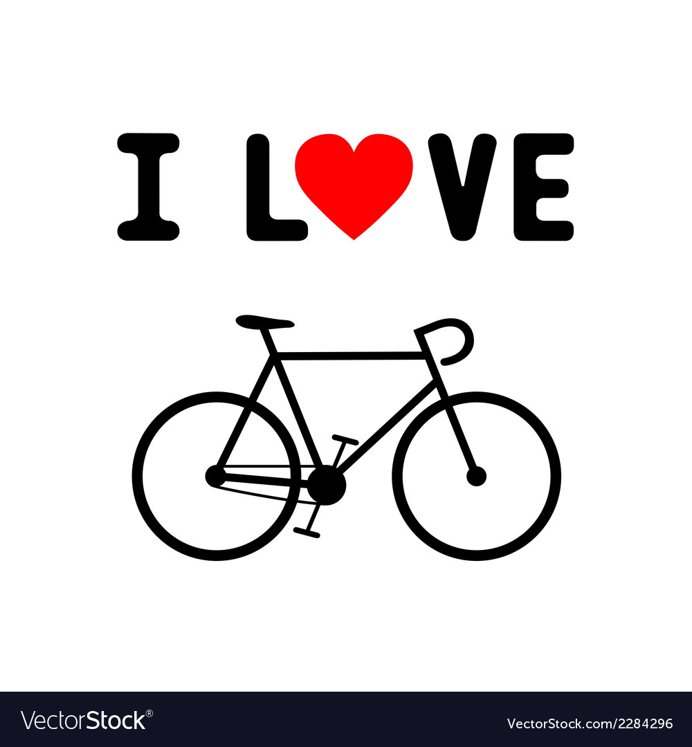 I love bicycle1 vector | Price: 1 Credit (USD $1)