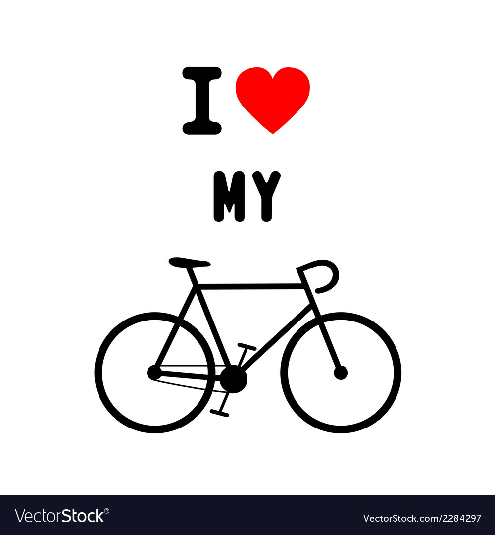 I love bicycle2 vector   Price: 1 Credit (USD $1)