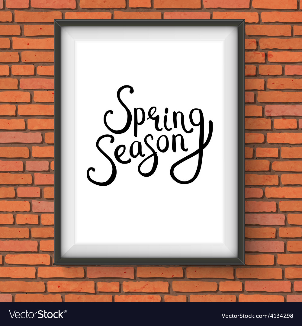Spring season message in a frame on brick wall vector | Price: 1 Credit (USD $1)