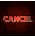 Cancel vector