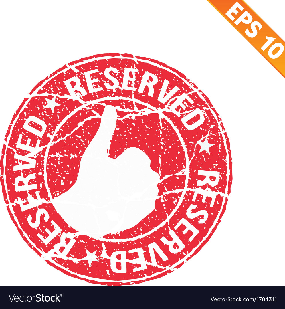 Rubber stamp reserved - - eps10 vector | Price: 1 Credit (USD $1)