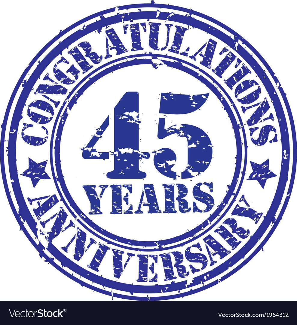 Congratulations 45 years anniversary grunge rubber vector | Price: 1 Credit (USD $1)