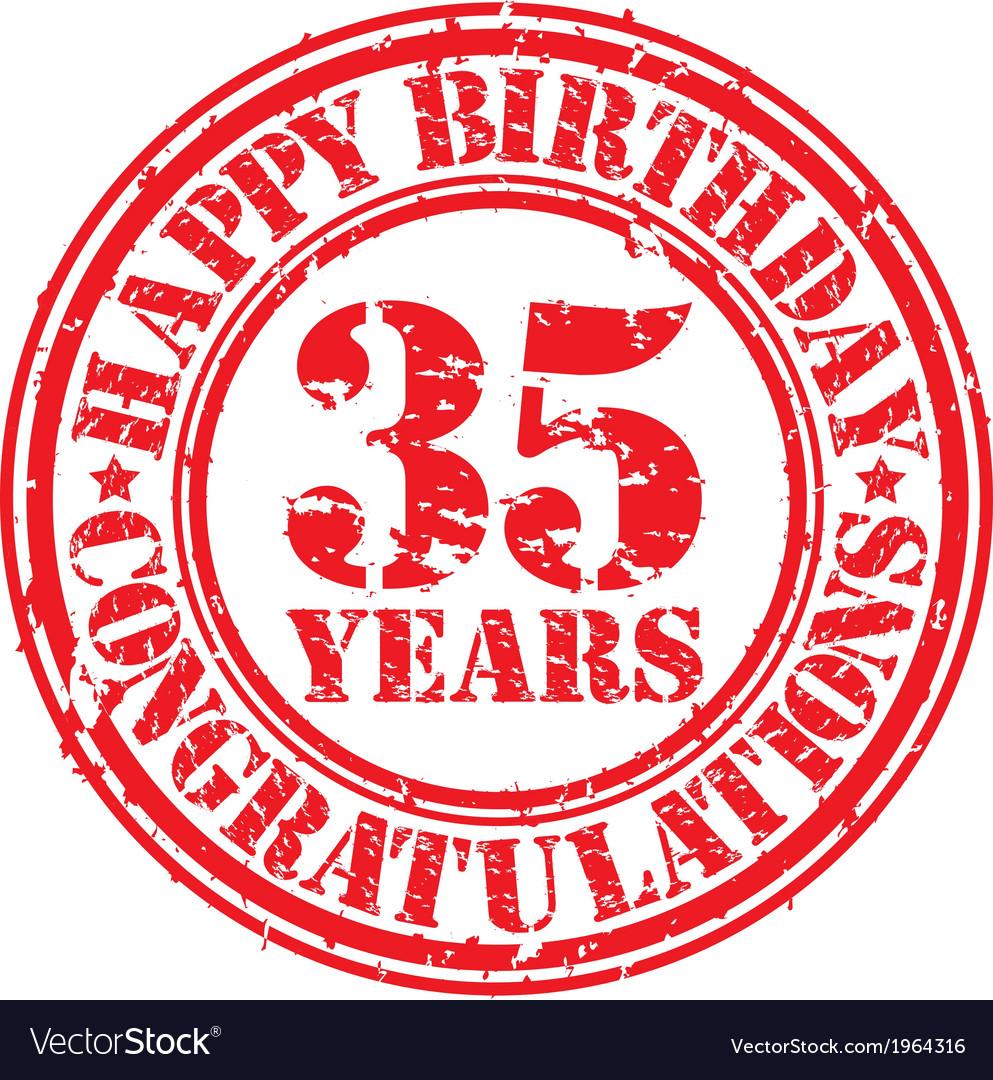 Happy birthday 35 years grunge rubber stamp vector | Price: 1 Credit (USD $1)
