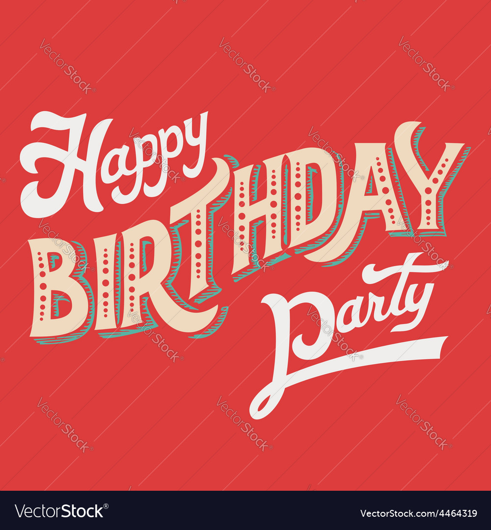 Happy birthday party hand-lettering vector | Price: 1 Credit (USD $1)
