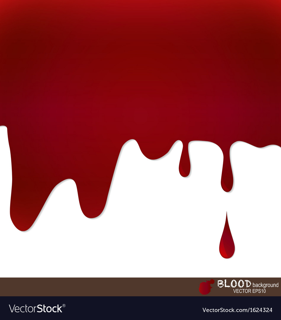 Blood dripping blood background vector   Price: 1 Credit (USD $1)