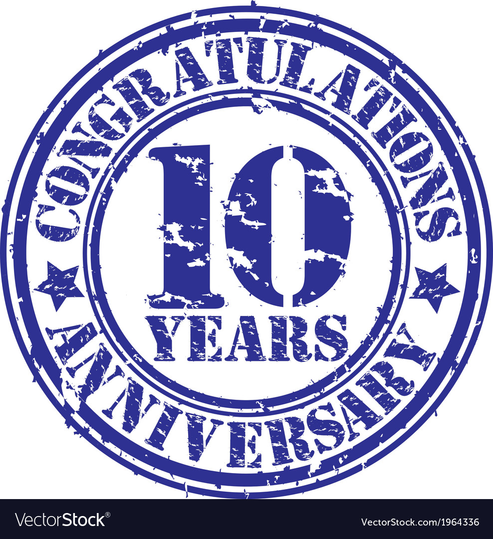 Congratulations 10 years anniversary grunge rubber vector | Price: 1 Credit (USD $1)