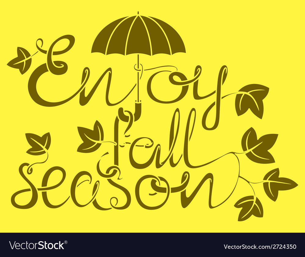 Enjoy fall season vector | Price: 1 Credit (USD $1)
