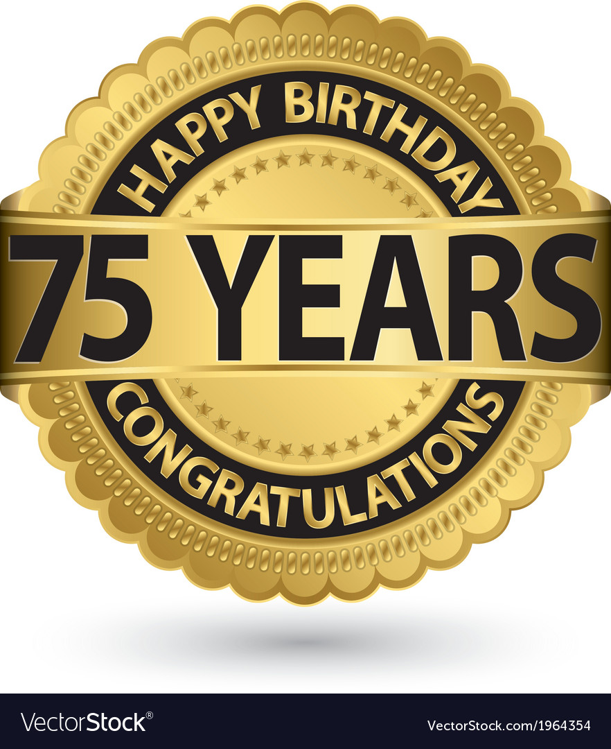 Happy birthday 75 years gold label vector | Price: 1 Credit (USD $1)