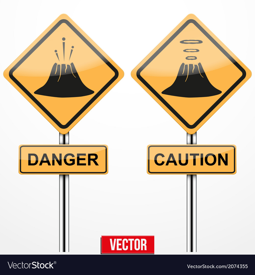 Warning road signs about the dangers of volcano vector | Price: 1 Credit (USD $1)