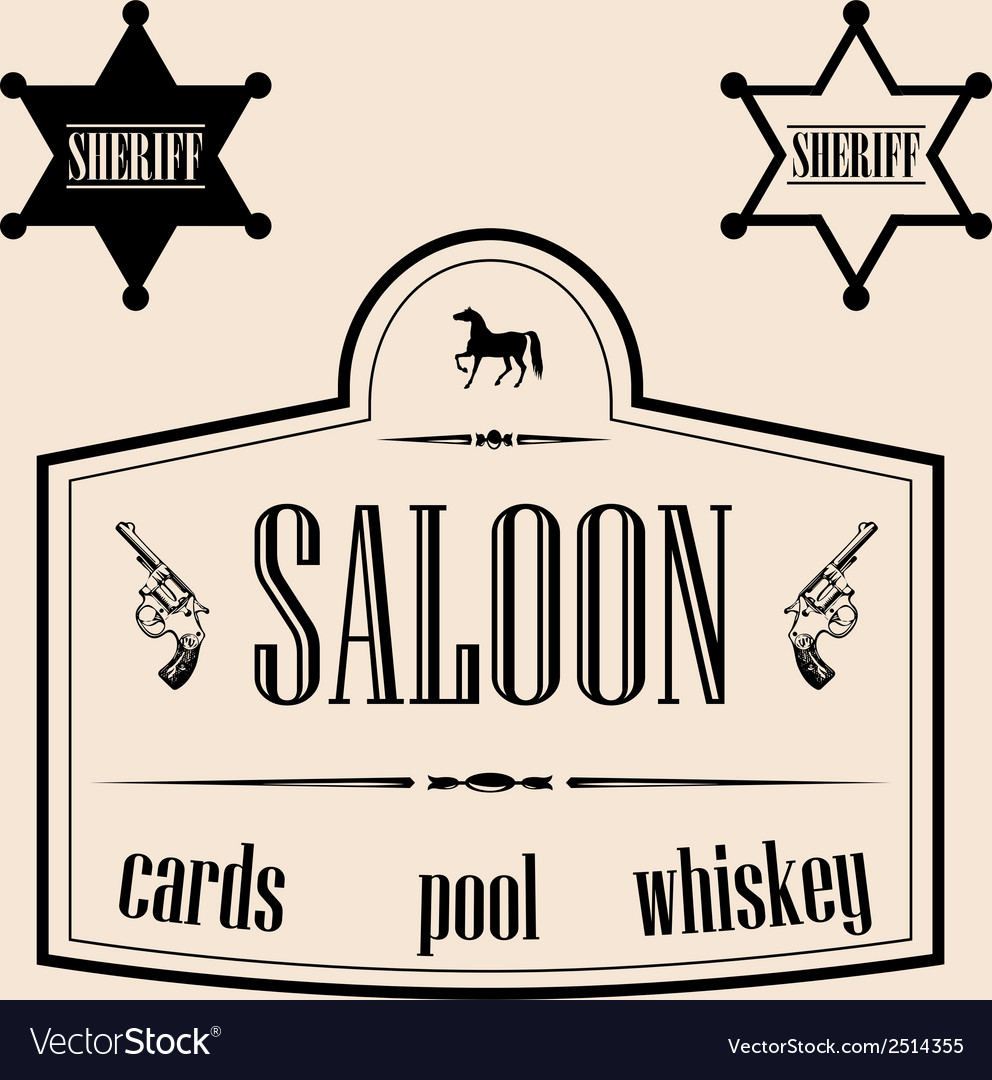 Wild west related - saloon sign with vector | Price: 1 Credit (USD $1)