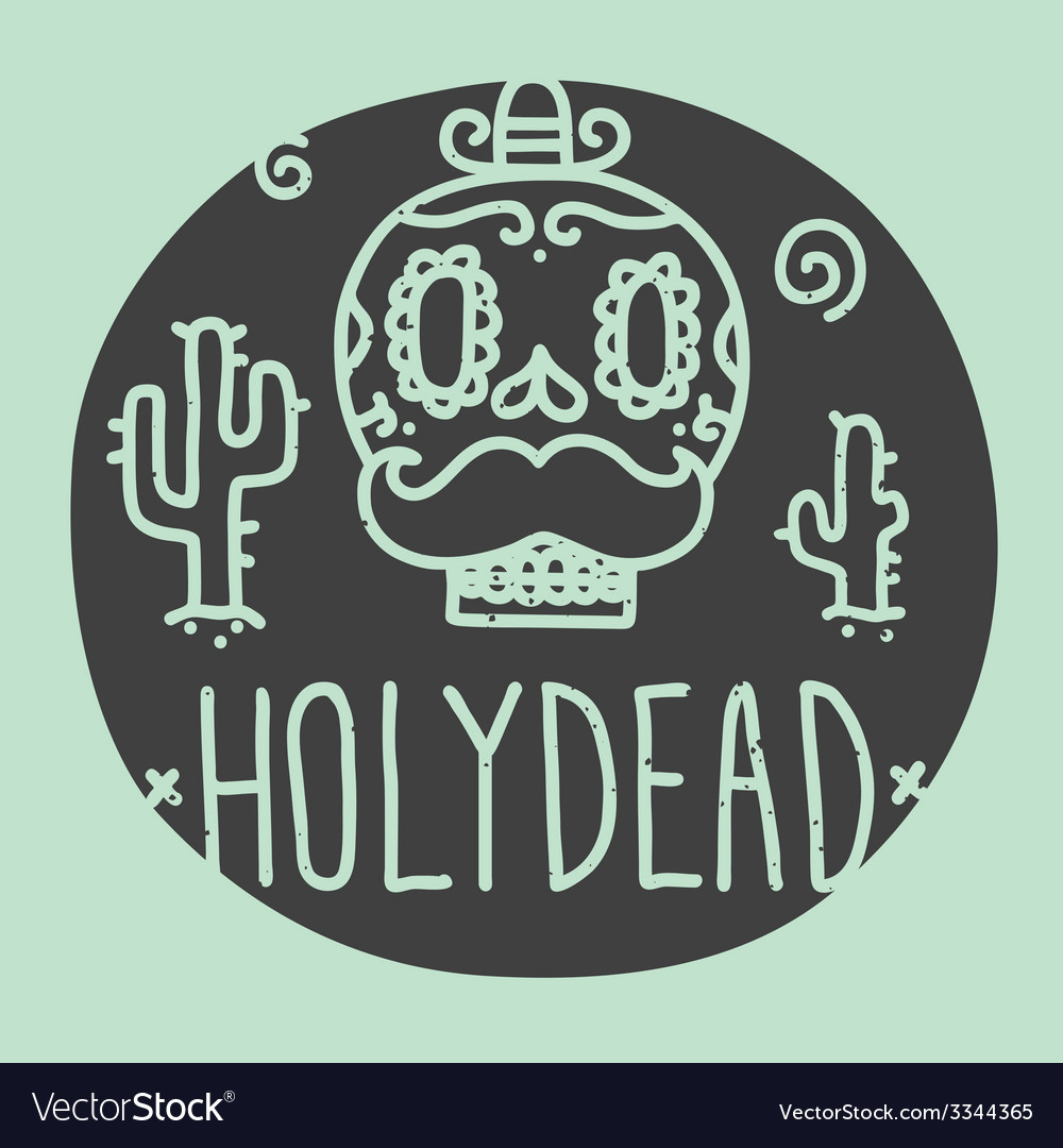 Holy dead sugar skull vector | Price: 1 Credit (USD $1)