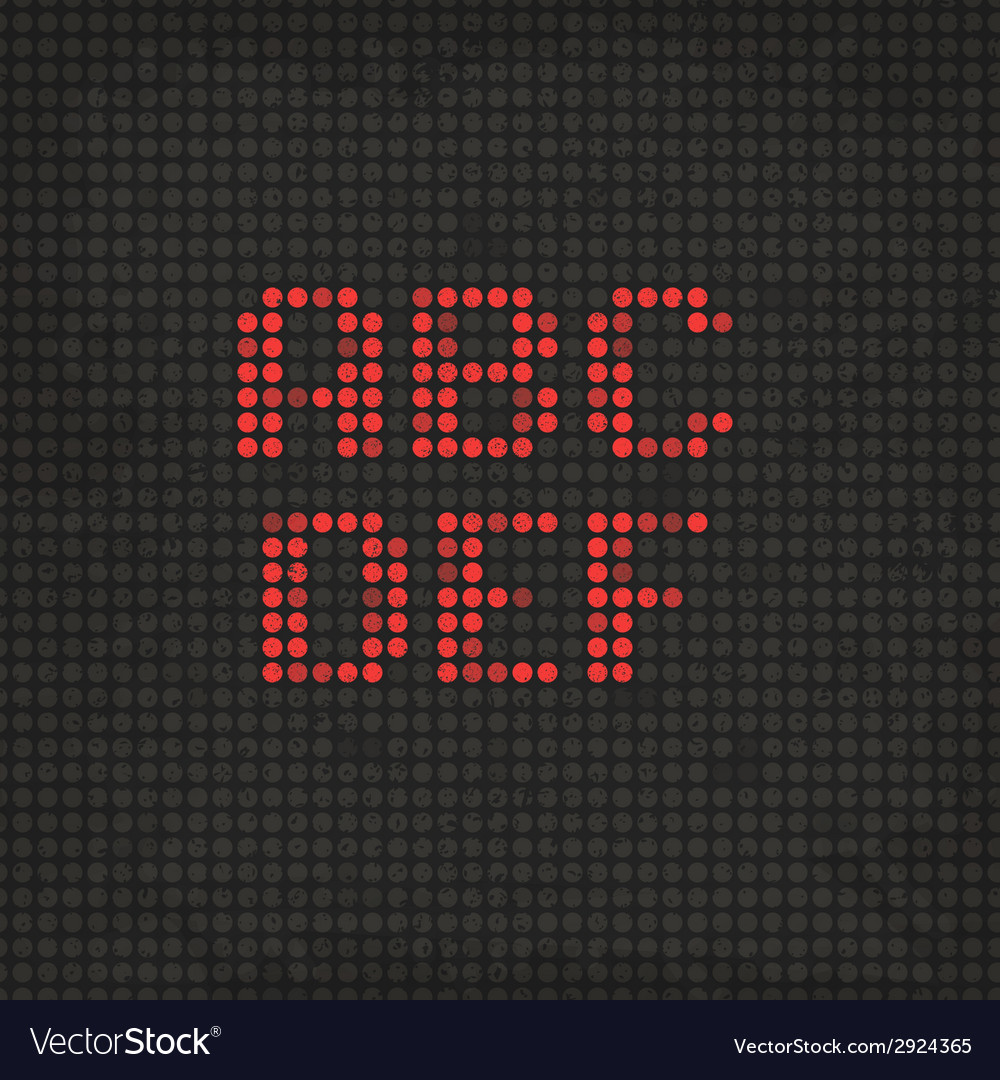 Led display scoreboard dot grunge font from a to f vector | Price: 1 Credit (USD $1)