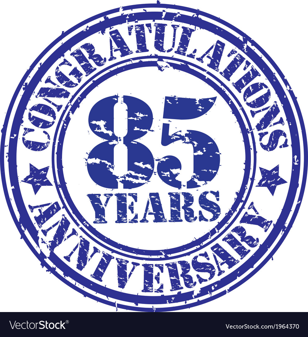 Congratulations 85 years anniversary grunge rubber vector | Price: 1 Credit (USD $1)