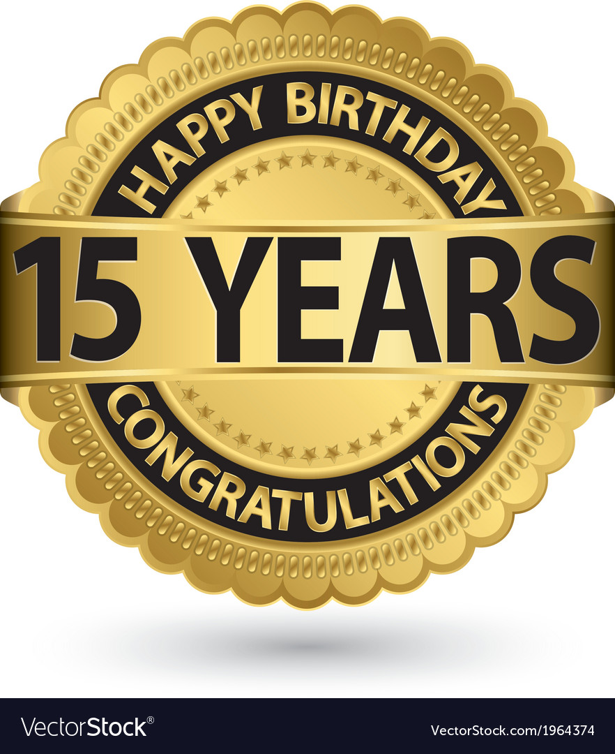 Happy birthday 15 years gold label vector | Price: 1 Credit (USD $1)