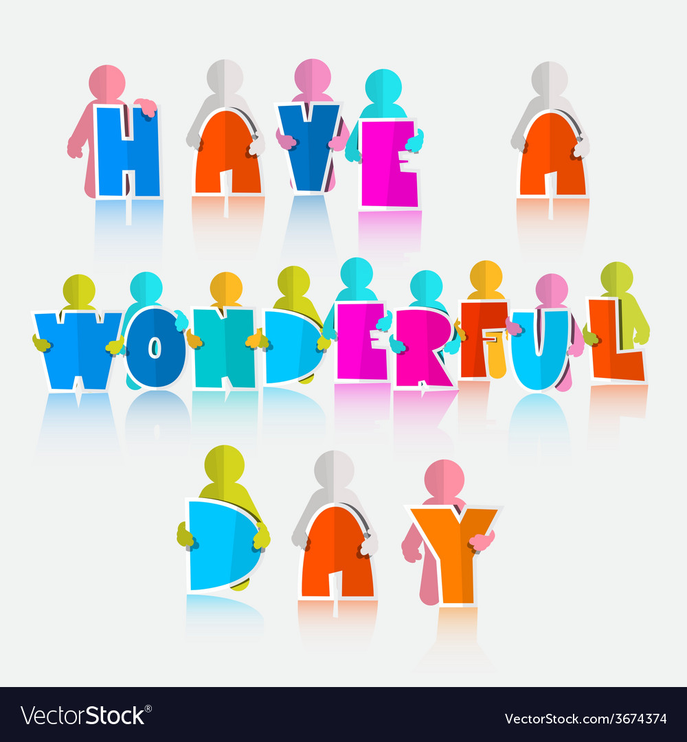Have a wonderful day slogan - vector | Price: 1 Credit (USD $1)